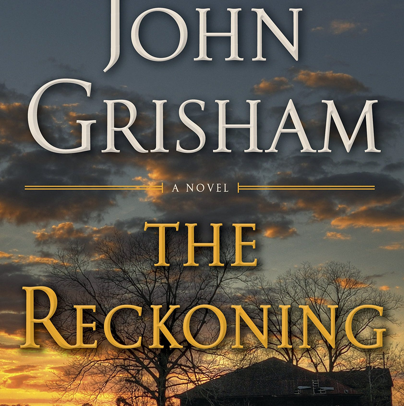 He 'stole' a story he heard 30 years ago for new novel, John Grisham admits