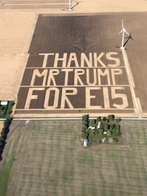 Bruce Buchanan and other farmers harvested this message to President Donald Trump into a 60-acre tract near Boswell, Indiana, on Tuesday and Wednesday. The thanks was for Trump's decision to loosen rules on the use of E15, an ethanol blend.