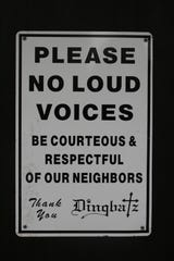 Despite a sign posted on the Van Houten Avenue entrance of Dingbatz, a nightclub in Clifton, the club had serveral noise complaints in 2008.