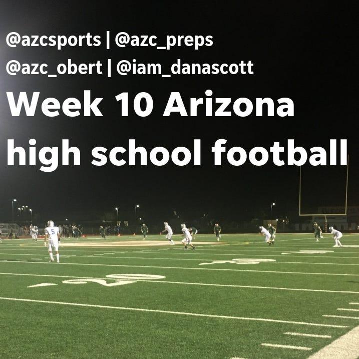 Live: Arizona high school football Week 10 updates