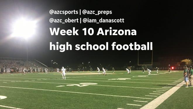 Week 10 Arizona high school football
