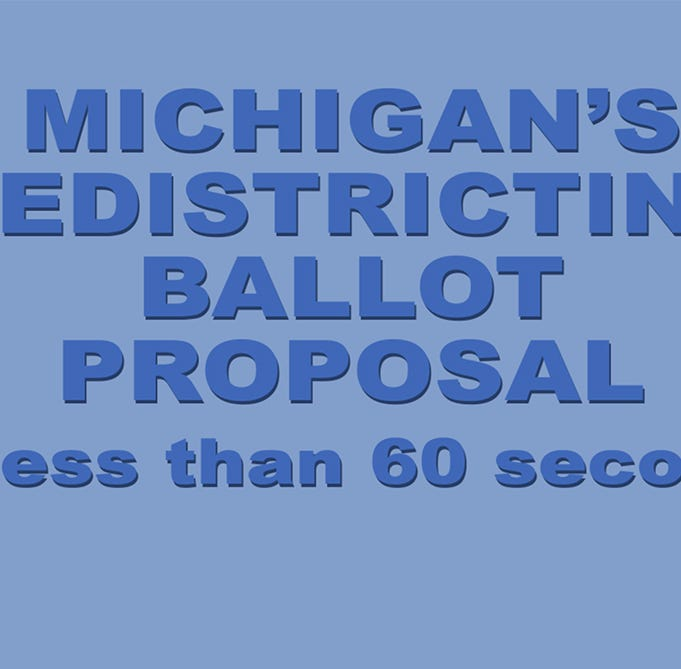 Michigan's anti-gerrymandering ballot proposal in less than 60 seconds