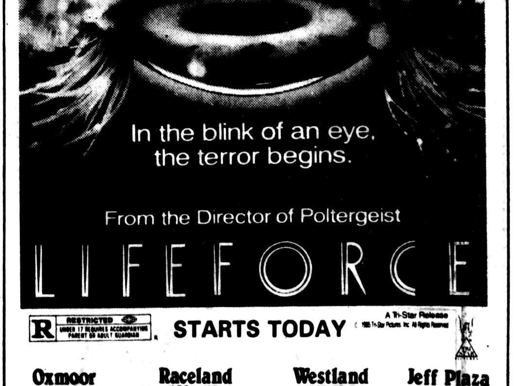 """""""Lifeforce,"""" Saturday, June 22, 1985"""