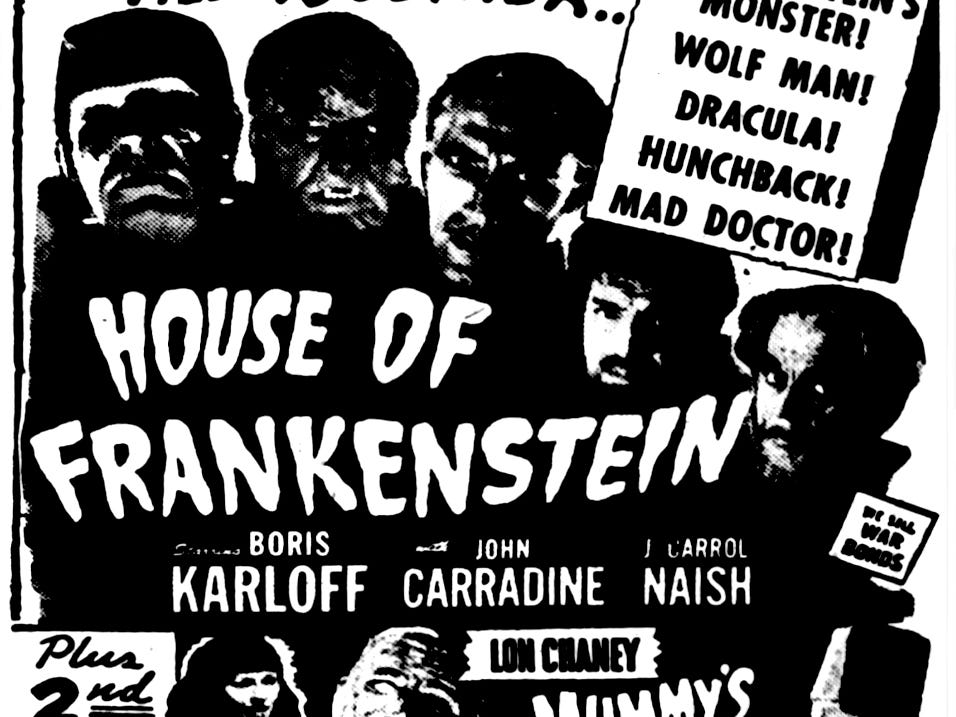 """""""Houe of Frankenstein"""" and """"The Mummy's Curse,"""" Friday, Mar. 2, 1945"""