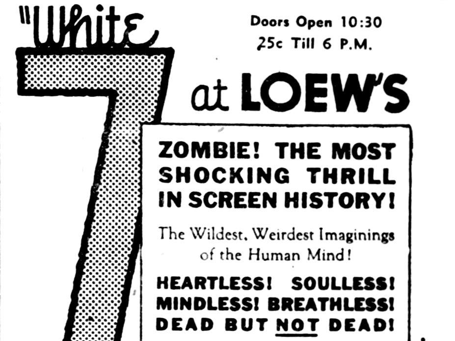 """White Zombie,"" Saturday, Aug. 6, 1932"