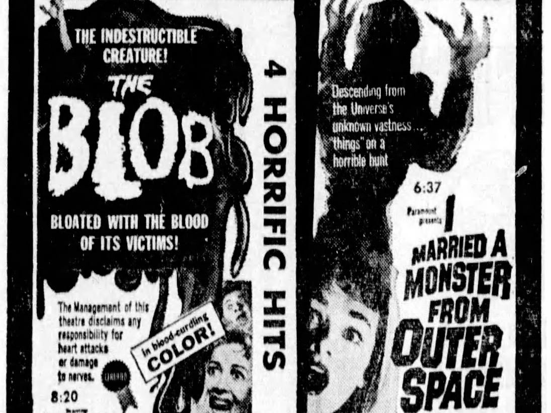 """""""The Blob"""" & """"I Married a Monster from Outer Space,"""" Friday, Oct. 31, 1958"""
