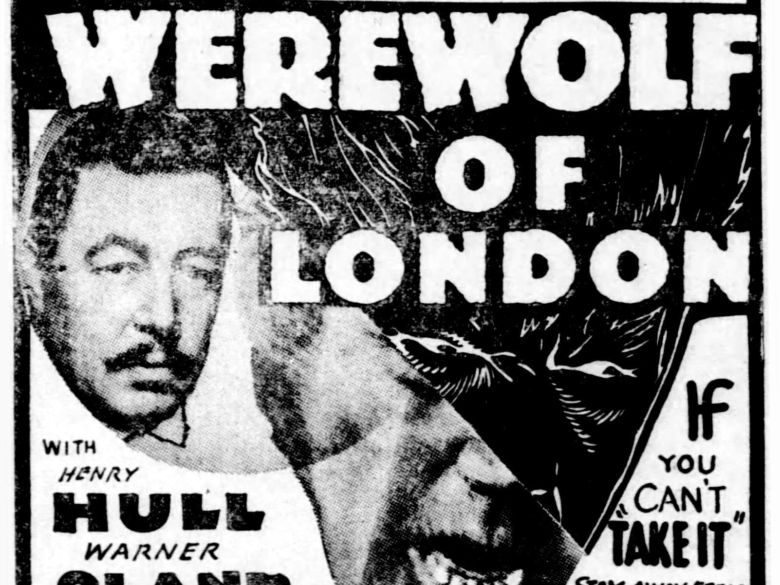 """Werewolf of London,"" Thursday, Aug. 15, 1935"