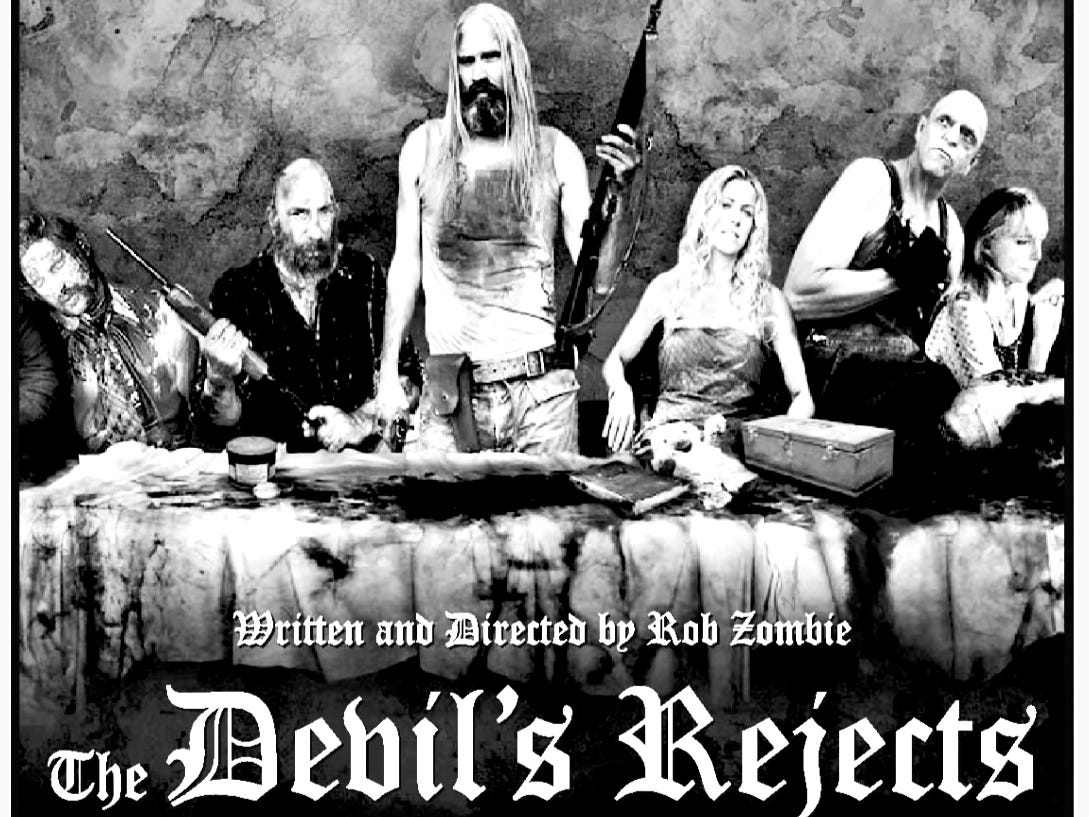 """""""The Devil's Rejects,"""" Friday, July 22, 2005"""