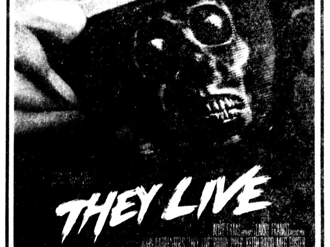 """""""They Live,"""" Friday, Nov. 4, 1988"""