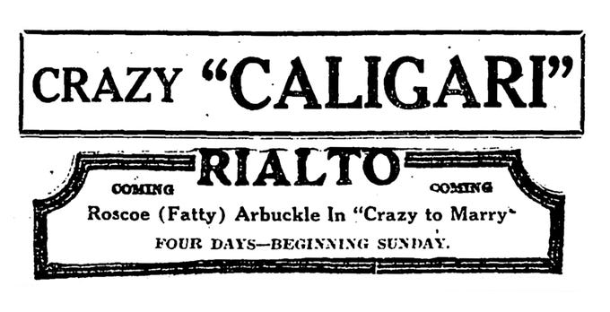 """""""The Cabinet of Dr. Caligari,"""" Friday, Sept. 9, 1921. Late movie critic Roger Ebert called it arguably """"the first true horror film."""""""