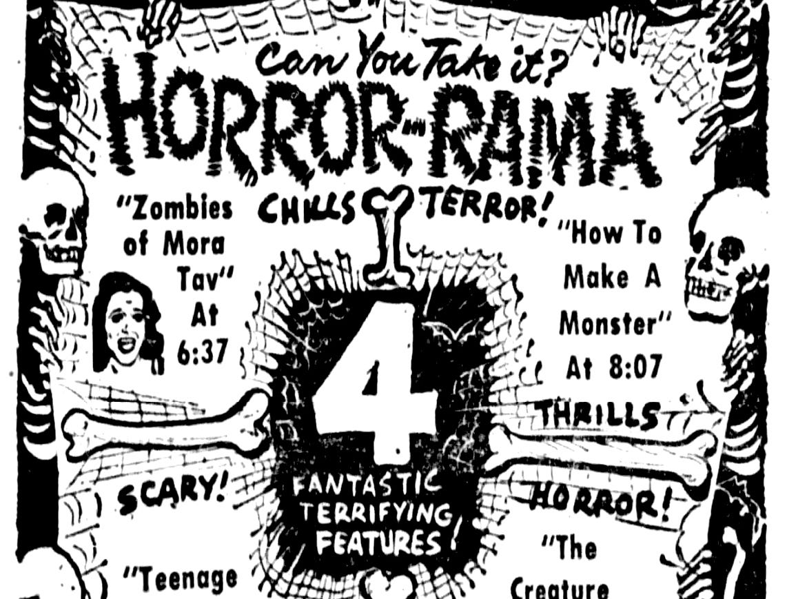 """""""Zombies of Mora Tav,"""" """"How to make a monster,"""" """"Teenage Caveman"""" and """" The Creature with the Atom Brain. Friday, Oct. 31, 1958"""