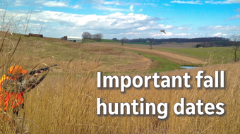 A list of important hunting dates to remember in for the 2018 fall season.