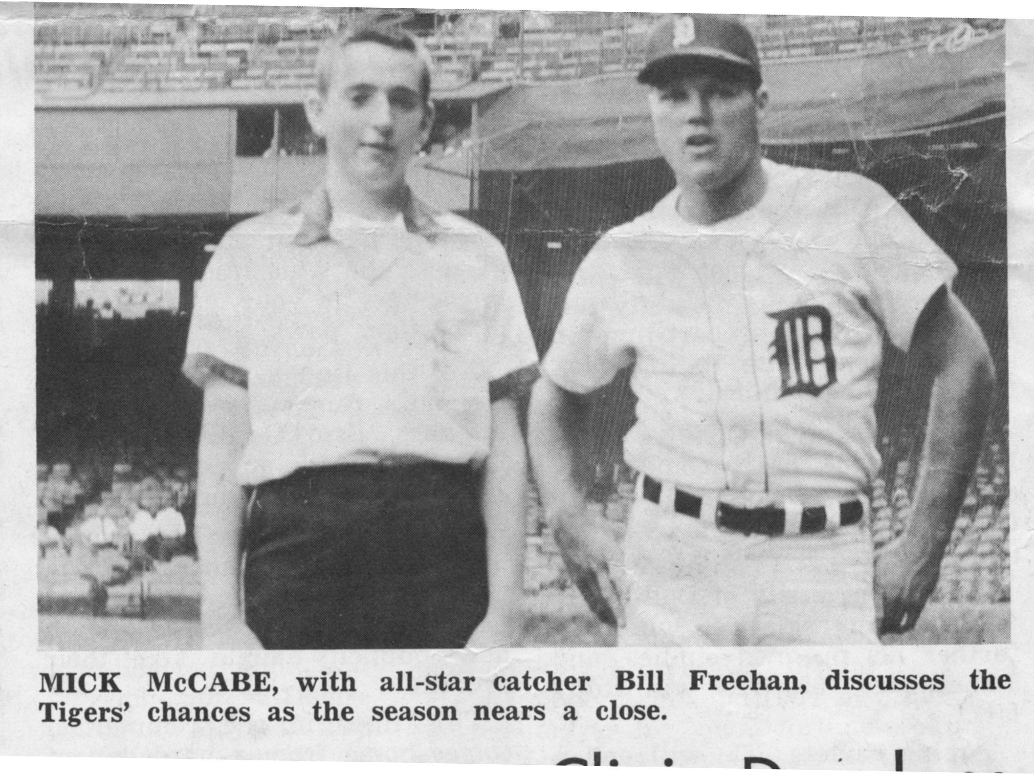 A young Mick McCabe, who had a summer job at Tiger Stadium in the 60's, got to rub elbows with the likes of Bill Freehan. This photo of McCabe and Freehan ran in the Allen Park Cabrini school paper in 1965.