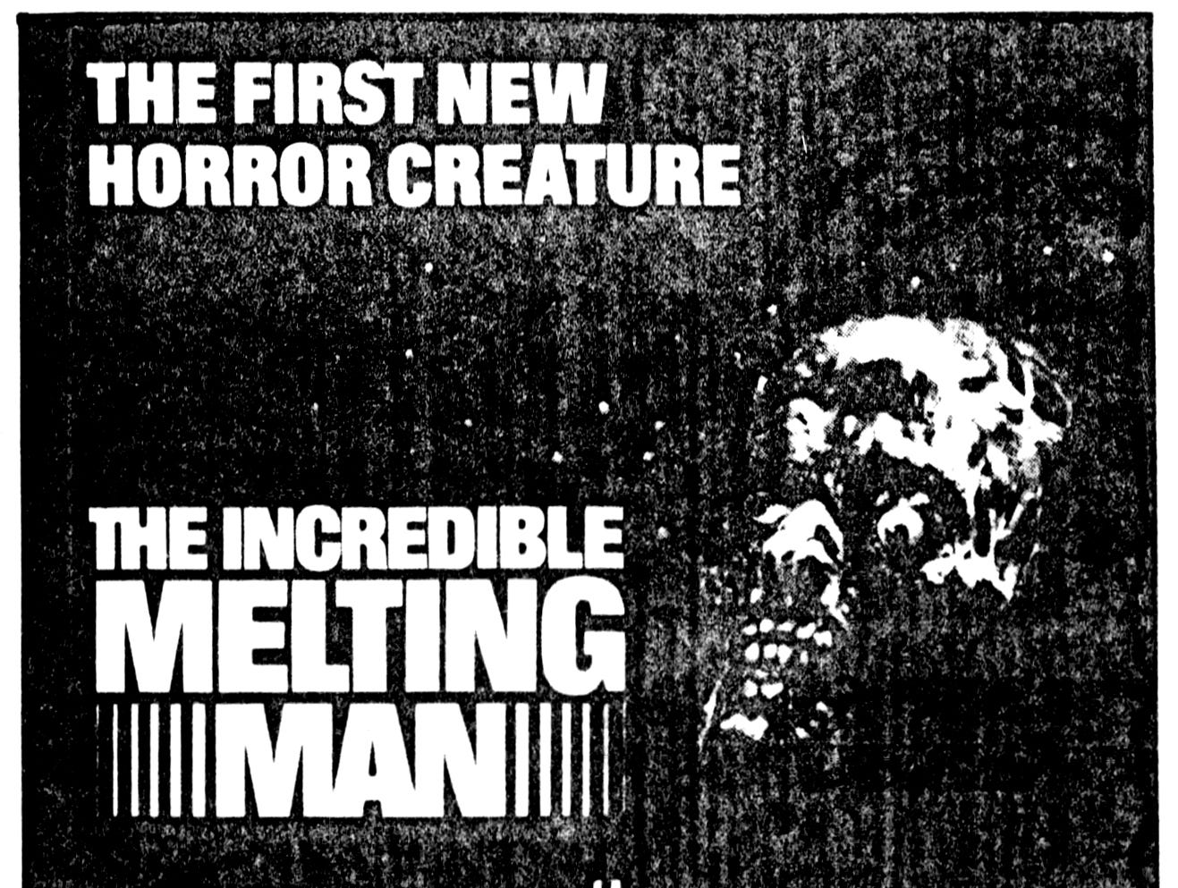 """The Incredible Melting Man,"" Friday, Feb. 17, 1978"