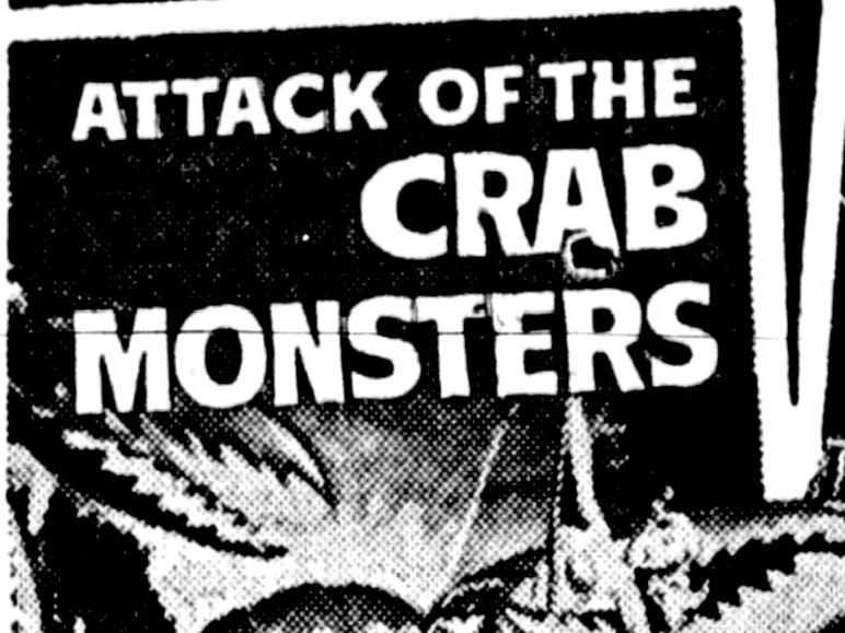 """""""Attack of the Crab Monsters,"""" and """"Not of this Earth,"""" Sunday, June 9, 1957"""