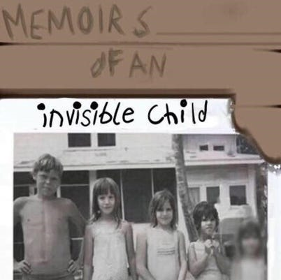 Memoirs Of An Invisible Child