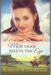 """More Than Meets the Eye"" by Karen Witemeyer"