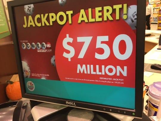 Powerball climbs to $750 million.