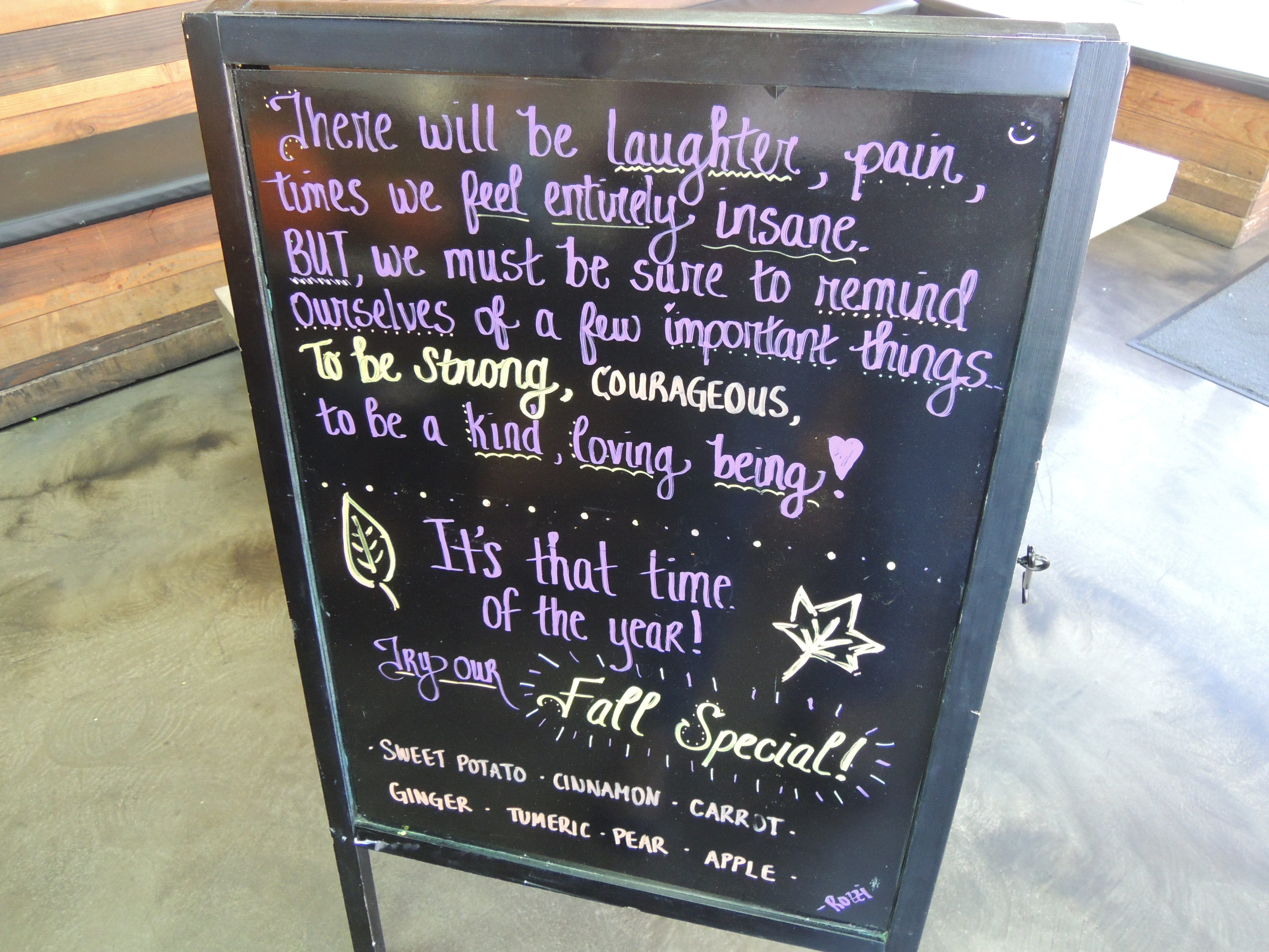 Inspirational  message at Roots Juice Bar.