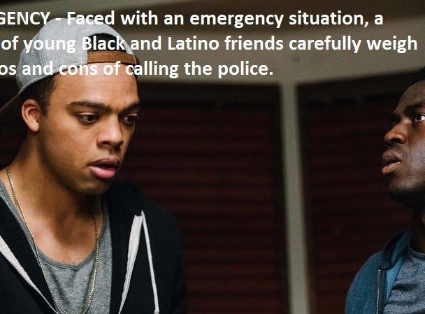 """""""Emergency"""" dir. Carey Williams"""