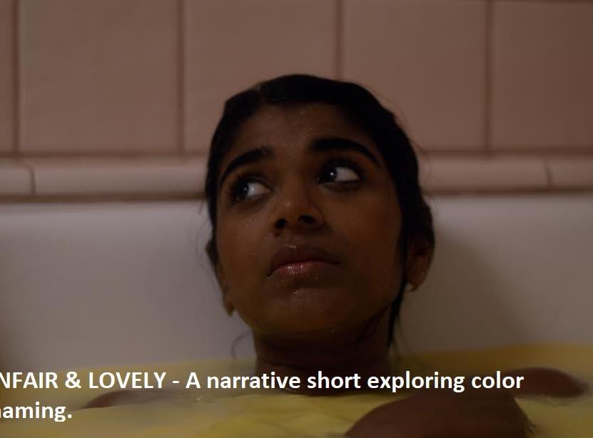 """Unfair & Lovely"" dir. Anita Kalathara"
