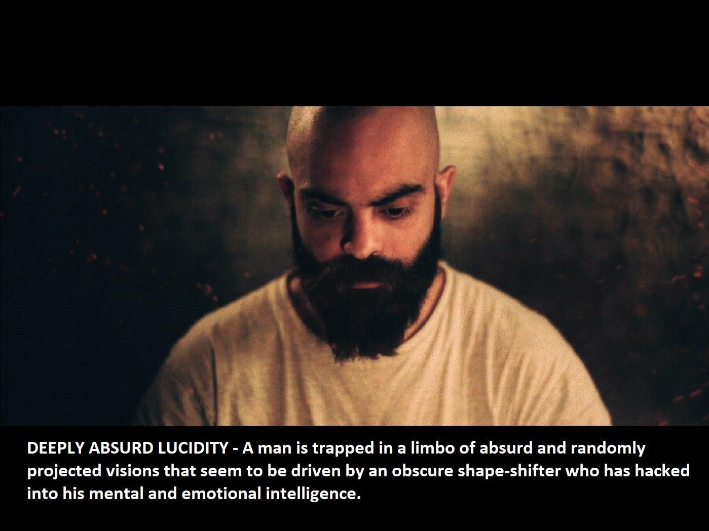 """Deeply Absurd Lucidity"" dir. Sammy Sayed"