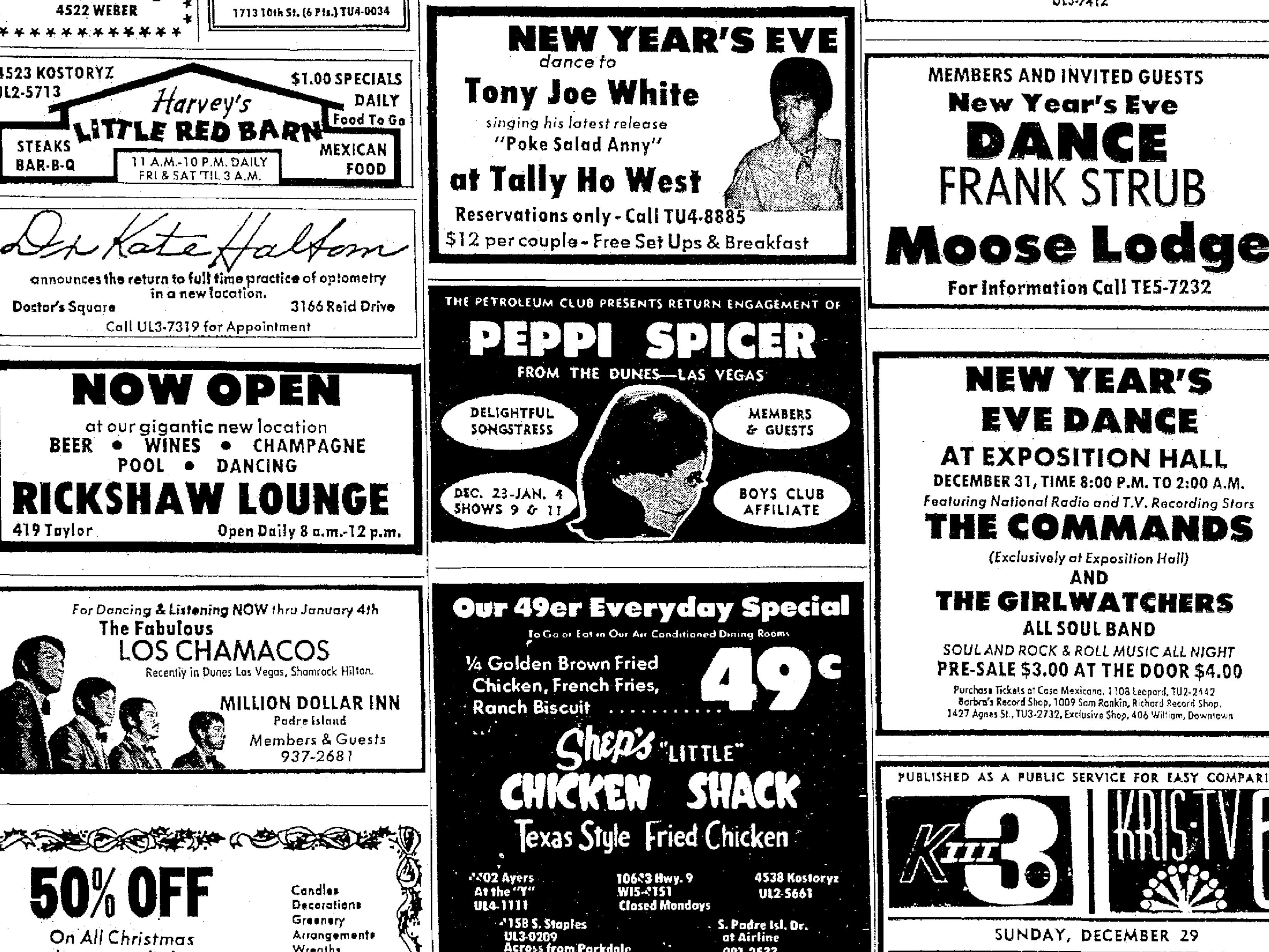 Swamp rock musician Tony Joe White performed a New Year's Eve Show at the Tally Ho West in Corpus Christi in 1968. White lived in Corpus Christi for several years in the late 1960s.