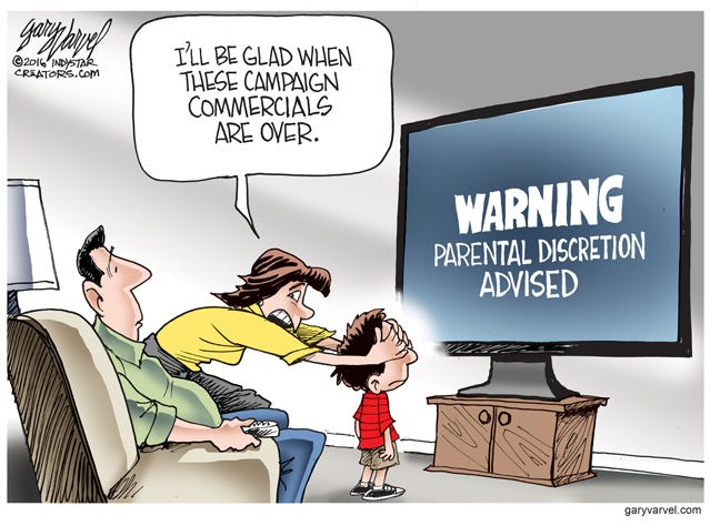 Much of the TV advertising during the 2016 election should have come with parental warnings.
