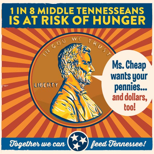 The Ms. Cheap Penny Drive has raised more than $477,000 since 2009 to help feed hungry children, seniors and families in Middle Tennessee.
