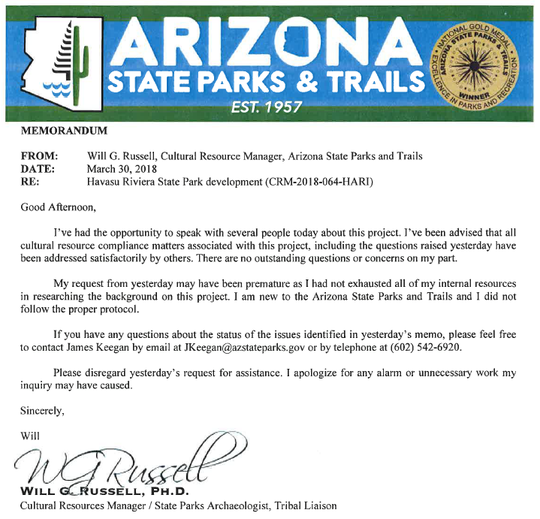 Former Parks archaeologist Will Russell said a day after he sent a March 29 memo raising questions about the Havasu Riviera State Park development, he was forced to sign an apology. Russell said he didn't write the letter, and was forced by Deputy Director James Keegan to sign it.