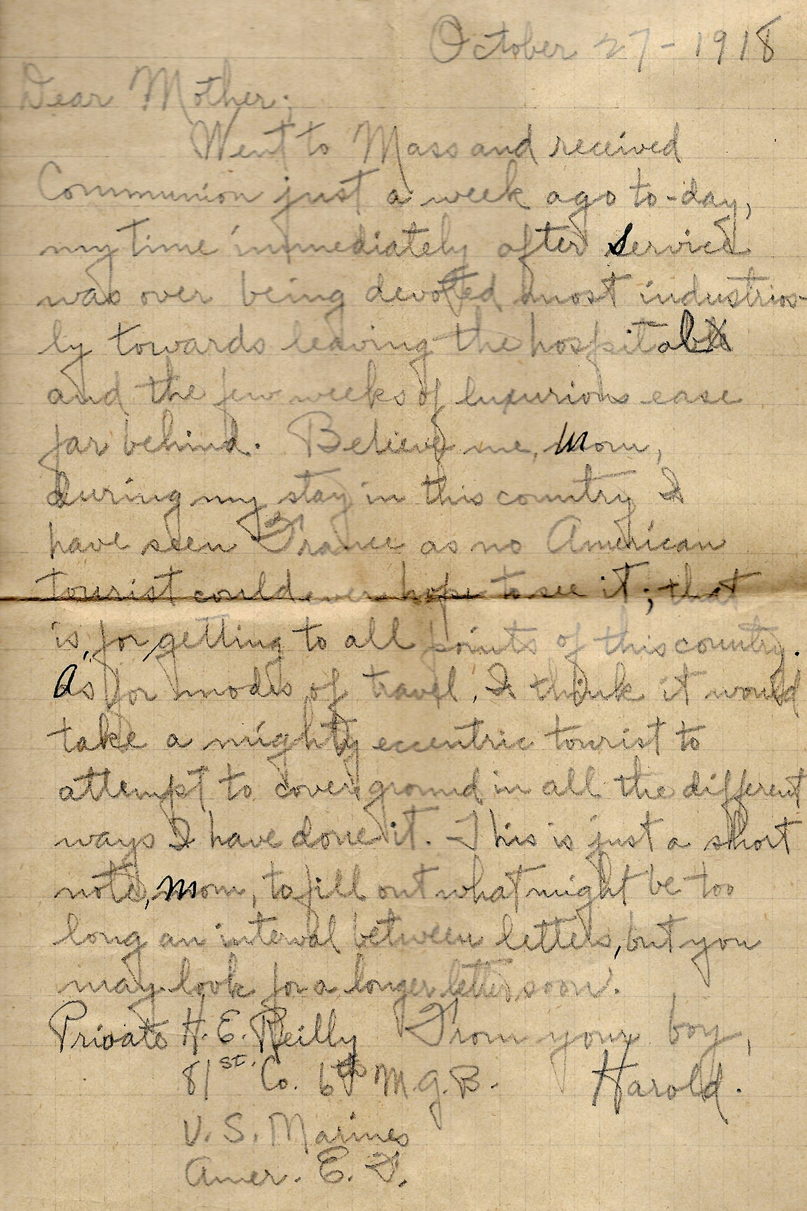 In an Oct. 27, 1918 letter, Harold Reilly wrote he was preparing to leave the hospital and return to his unit, and promised to write a longer letter later. Reilly left Marquette University in May 1917 to enlist in the U.S. Marines where he was assigned to the 81st Co., 6th Machine Gun Battalion. His unit arrived in France on Dec. 28, 1917.