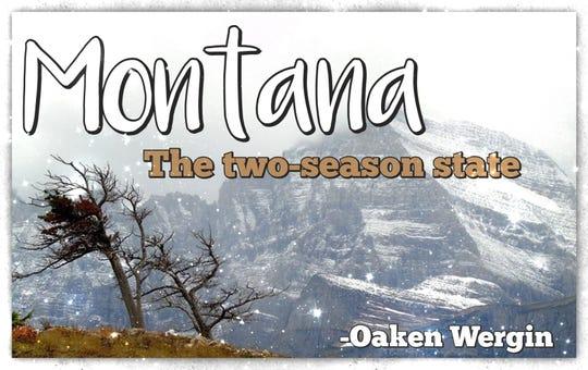 """""""Montana: The two-season state"""""""