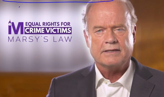 Actor Kelsey Grammer appeared in commercials for Marsy's Law. His sister was raped and killed and his father was murdered, and he says he found out his father's killer was released from the National Inquirer.