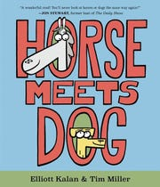 """Horse Meets Dog"" by Elliott Kalan and Tim Miller."