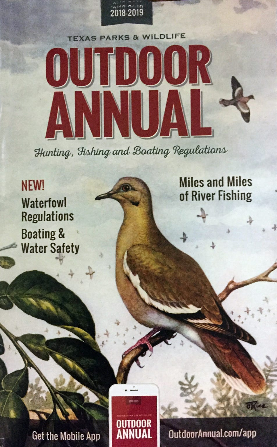 All the rules and regulations for hunting and fishing are contained within the TPW Outdoor Annual, available everywhere licenses are sold.