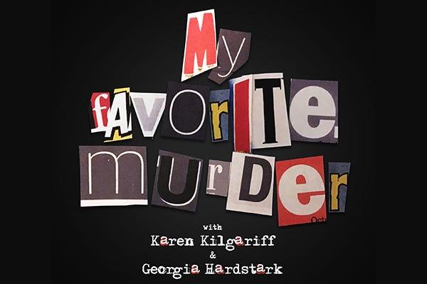 """""""My Favorite Murder"""" logo"""