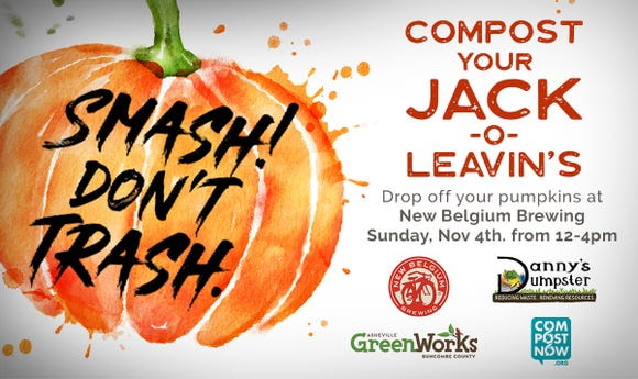 "Compost your Halloween pumpkins at ""Smash Don't Trash"" at New Belgium Nov. 4."