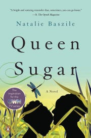 "Natalie Baszile is the author of ""Queen Sugar."" The book was turned into a series that airs on the Oprah Winfrey Network"