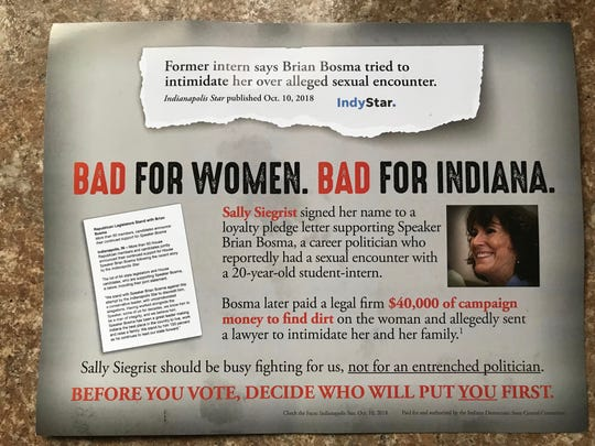 This mailer, sent by the Indiana Democratic State Central Committee, calls out state Rep. Sally Siegrist for pledging support for House Speaker Brian Bosma, who faces allegations of intimidation connected with an alleged sexual encounter 26 years ago. Siegrist, a West Lafayette Republican, faces a challenge from Democrat Chris Campbell.