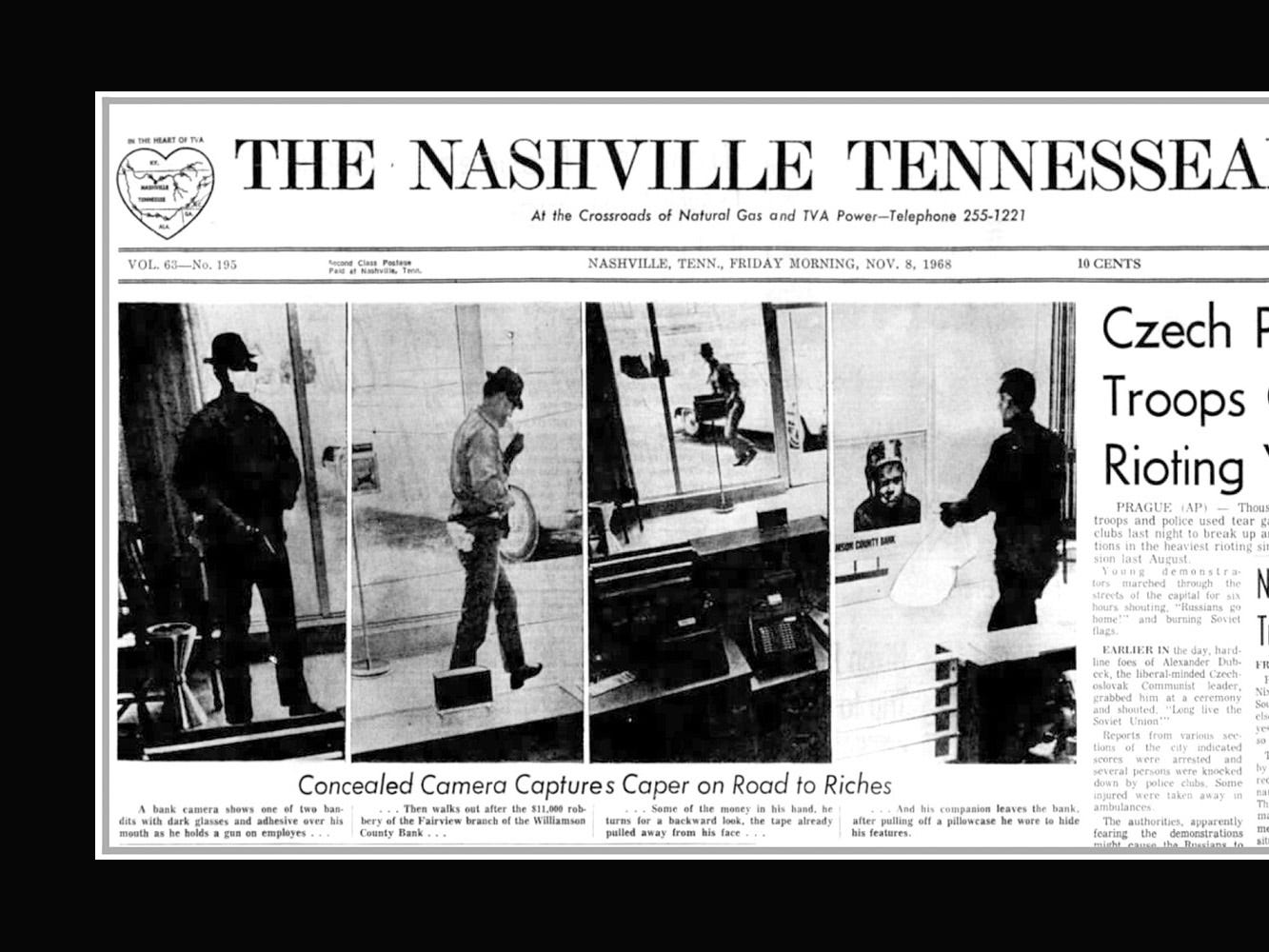 The front page of the The Nashville Tennessean on November 8, 1968 ran photos of suspects who robbed a Fairview bank the prior afternoon.