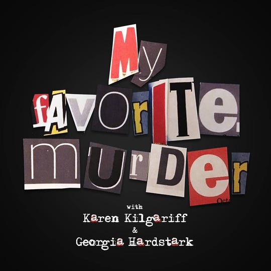 "The popular true crime/comedy podcast ""My Favorite Murder"" is coming to the Grand Ole Opry House in 2019."
