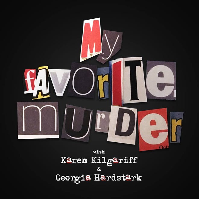"""The popular true crime/comedy podcast """"My Favorite Murder"""" is coming to the Grand Ole Opry House in 2019."""