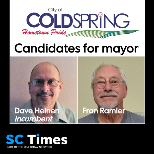 Two familiar names are running for mayor in Cold Spring. Current mayor Dave Heinen is running for re-election Former council member and interim mayor Fran Ramler is his opponent. Council members Shannon Miller and Gary Theisen are both running for re-election unopposed.