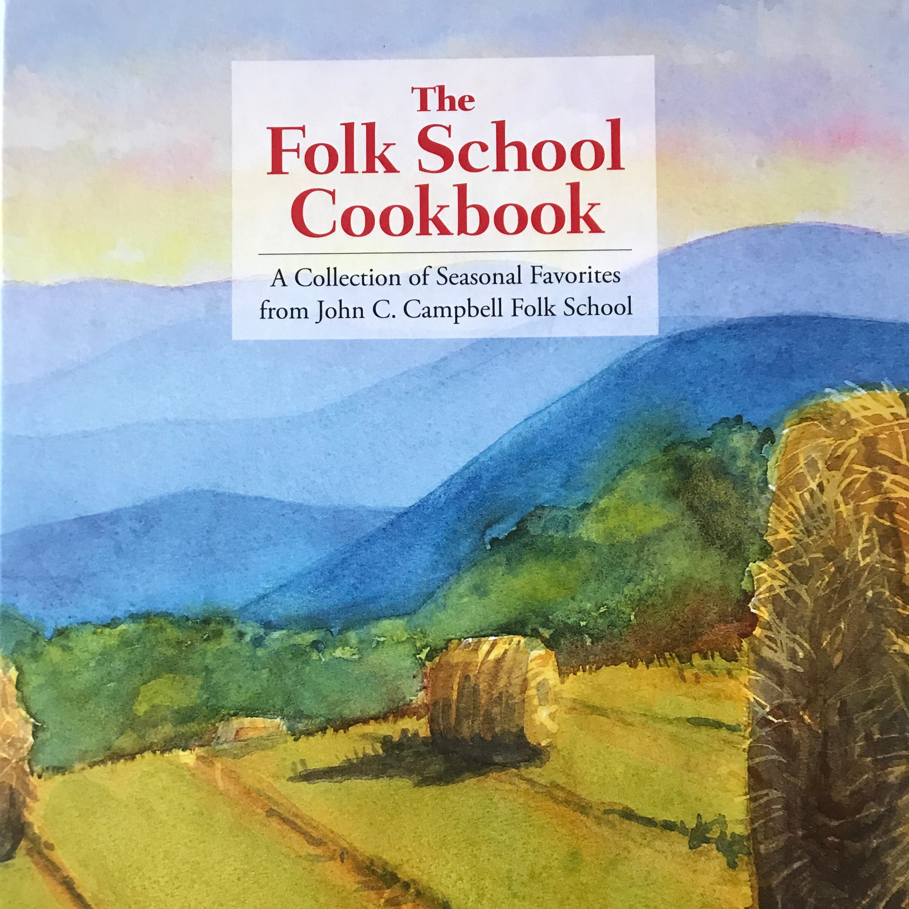 The Folk School Cookbook offers a collection of recipes from the John C. Campbell Folk School's portfolio.