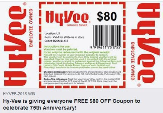 The coupon circulating on social media offering an $80 discount is a hoax, Hy-Vee officials said.