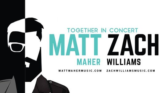 Matt Maher and Zach Williams in concert is Thursday.