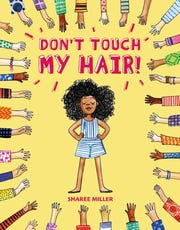 """Don't Touch My Hair!"" by Sharee Miller"