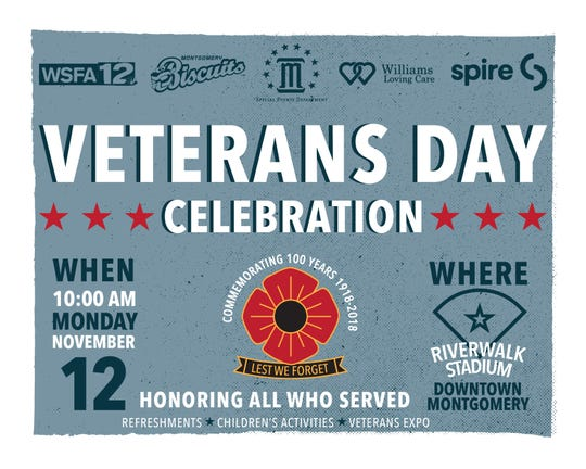 Montgomery will celebrate Veterans Day Monday at Riverwalk Stadium.
