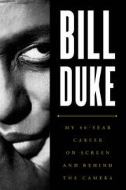 """Bill Duke: My 40-Year Career On Screen and Behind the Camera"" comes out in November."