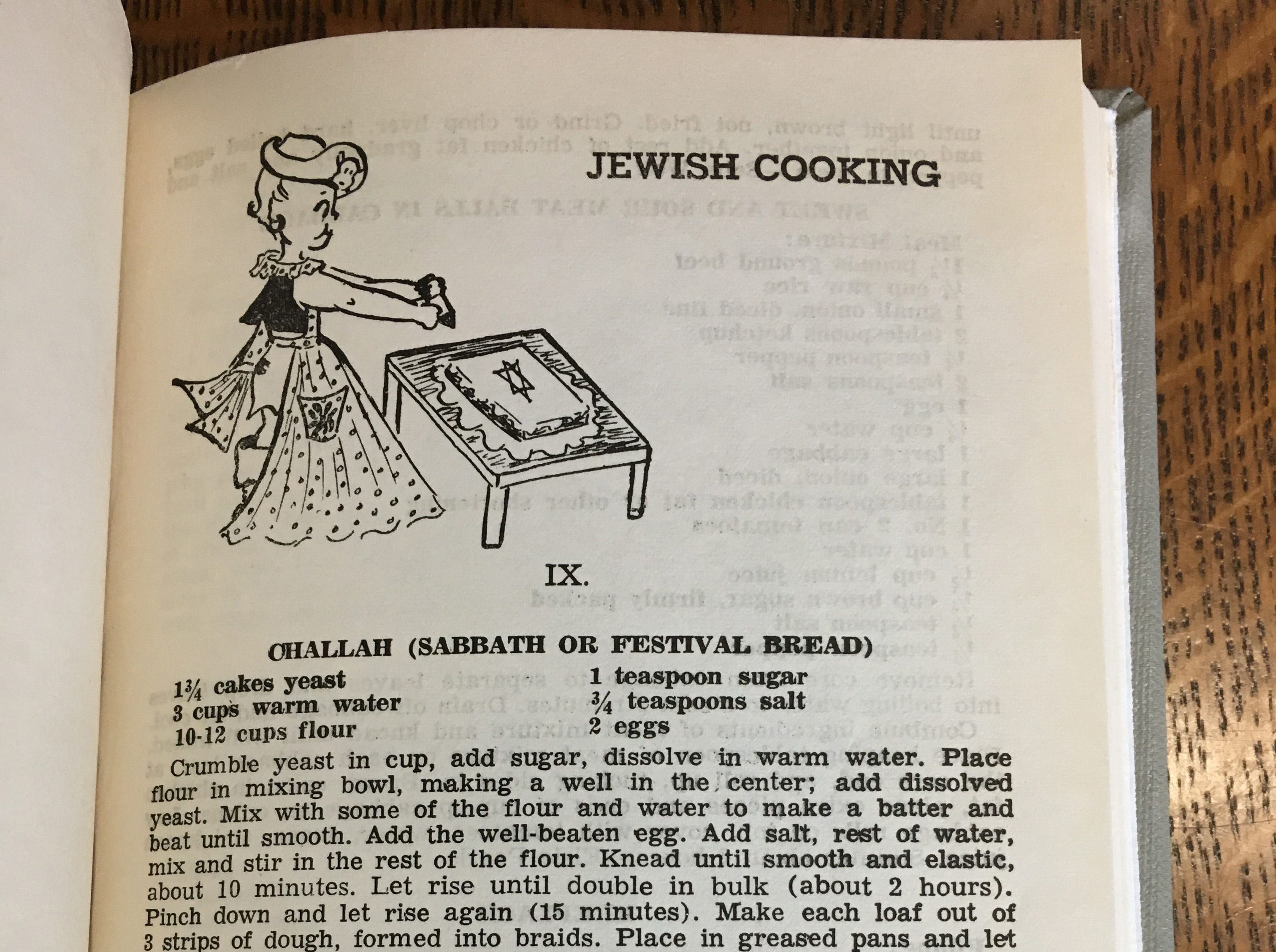 "The section on Jewish Cooking in the Temple Beth El Sisterhood cookbook ""Cooking Gems"" starts with a recipes for challah, gefullte (or gefilte) fish and chopped liver."